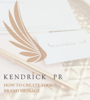 Kendrick PR Brand Messages Toolkit Cover